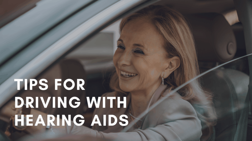 ips for Driving with Hearing Aids
